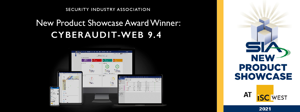 CyberAudit-Web 9.4 Wins ISC West New Product Showcase Award